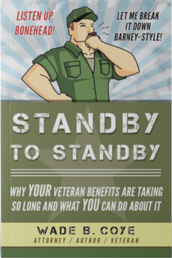 "Request a Free Copy of Wade Coye's Veterans Disability Book ""Standby to Standby"""