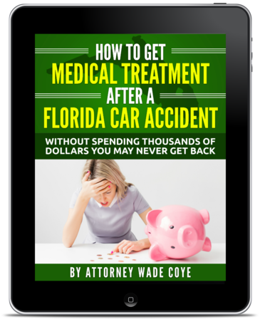 How to Get Medical Treatment After a Florida Car Accident Without Spending Thousands of Dollars You May Never Get Back